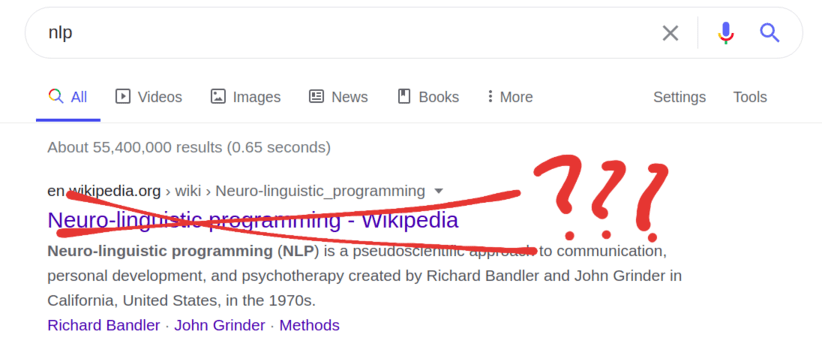 """What is NLP? NLP stands for natural language processing, but Google still shows Neuro-linguistic programming as the top result for search """"nlp"""" (screenshot)"""